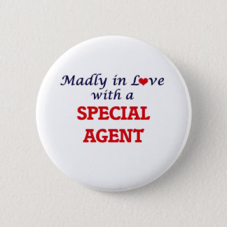 Madly in love with a Special Agent Pinback Button