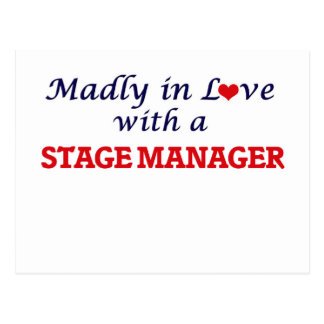 Madly in love with a Stage Manager Postcard
