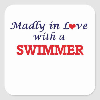 Madly in love with a Swimmer Square Sticker