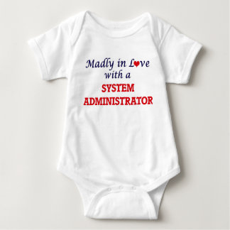 Madly in love with a System Administrator Baby Bodysuit