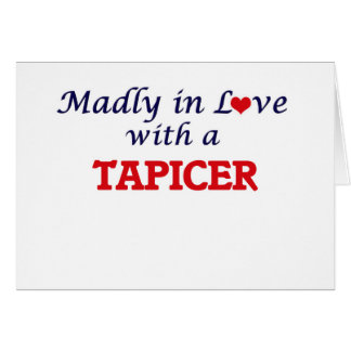 Madly in love with a Tapicer Card