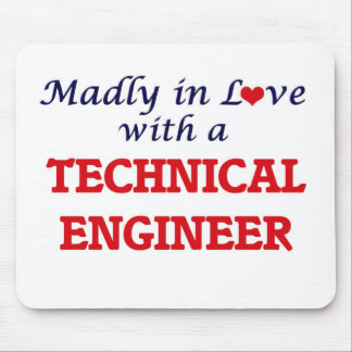 Madly in love with a Technical Engineer Mouse Pad
