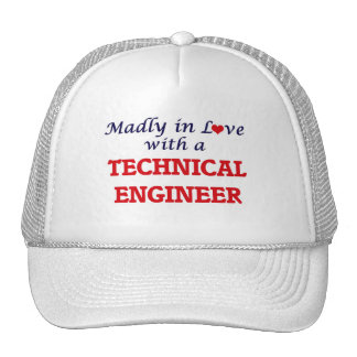 Madly in love with a Technical Engineer Trucker Hat