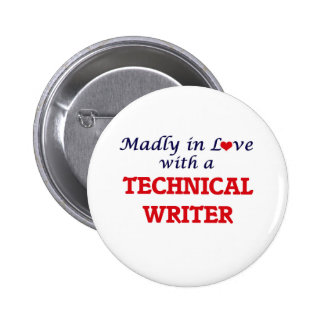 Madly in love with a Technical Writer Button