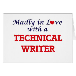 Madly in love with a Technical Writer Card