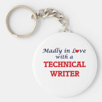 Madly in love with a Technical Writer Keychain