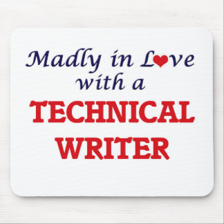 Madly in love with a Technical Writer Mouse Pad