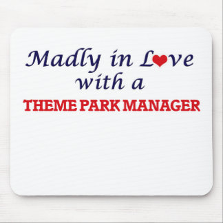 Madly in love with a Theme Park Manager Mouse Pad
