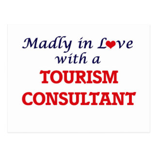 Madly in love with a Tourism Consultant Postcard