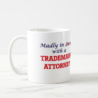 Madly in love with a Trademark Attorney Coffee Mug