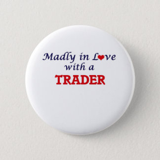 Madly in love with a Trader Button