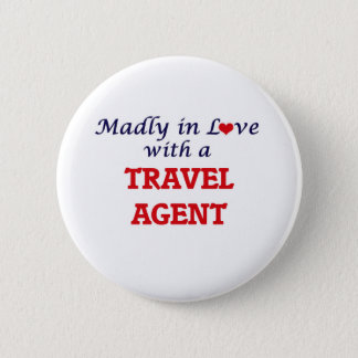 Madly in love with a Travel Agent Button