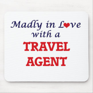 Madly in love with a Travel Agent Mouse Pad