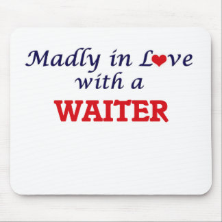 Madly in love with a Waiter Mouse Pad