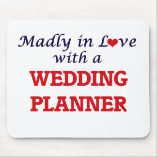 Madly in love with a Wedding Planner Mouse Pad