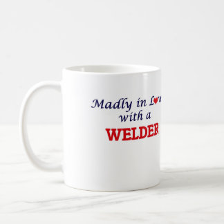Madly in love with a Welder Coffee Mug