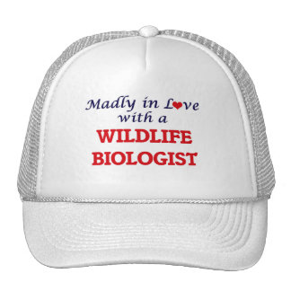 Madly in love with a Wildlife Biologist Trucker Hat