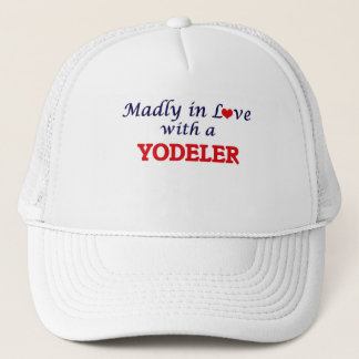 Madly in love with a Yodeler Trucker Hat