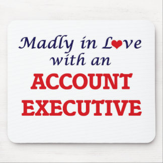 Madly in love with an Account Executive Mouse Pad