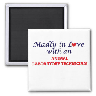 Madly in love with an Animal Laboratory Technician Magnet