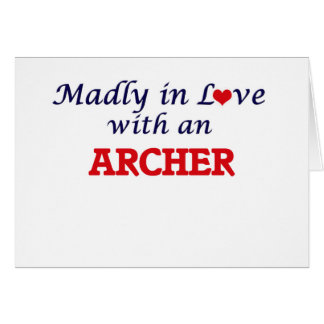 Madly in love with an Archer Card