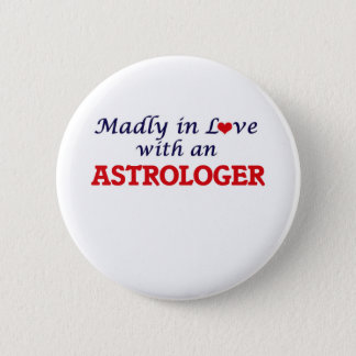 Madly in love with an Astrologer Button