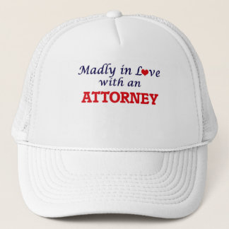 Madly in love with an Attorney Trucker Hat