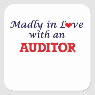 Madly in love with an Auditor Square Sticker