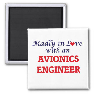Madly in love with an Avionics Engineer Magnet