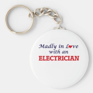 Madly in love with an Electrician Keychain