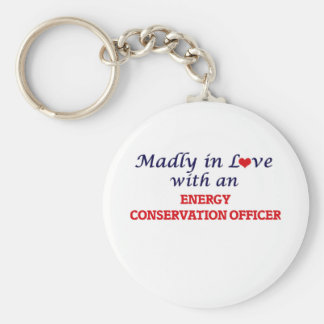 Madly in love with an Energy Conservation Officer Keychain