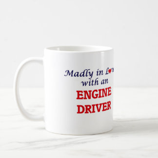 Madly in love with an Engine Driver Coffee Mug