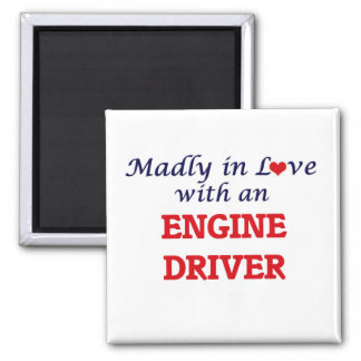 Madly in love with an Engine Driver Magnet