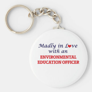Madly in love with an Environmental Education Offi Keychain