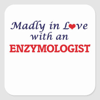 Madly in love with an Enzymologist Square Sticker