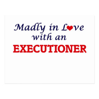 Madly in love with an Executioner Postcard