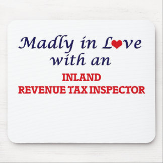 Madly in love with an Inland Revenue Tax Inspector Mouse Pad