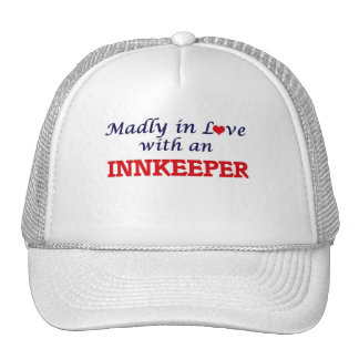 Madly in love with an Innkeeper Trucker Hat