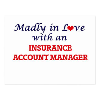 Madly in love with an Insurance Account Manager Postcard