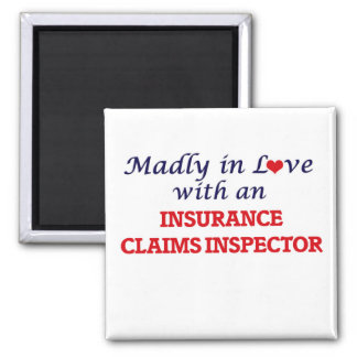 Madly in love with an Insurance Claims Inspector 2 Inch Square Magnet