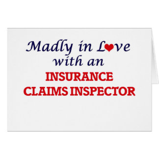 Madly in love with an Insurance Claims Inspector Card