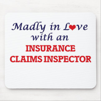 Madly in love with an Insurance Claims Inspector Mouse Pad