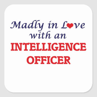 Madly in love with an Intelligence Officer Square Sticker