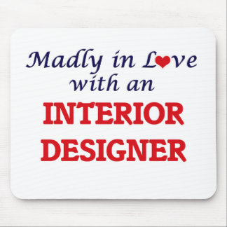 Madly in love with an Interior Designer Mouse Pad