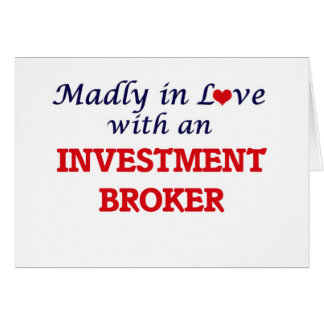Madly in love with an Investment Broker Card