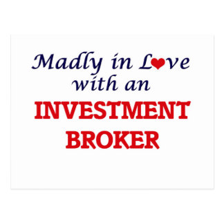 Madly in love with an Investment Broker Postcard