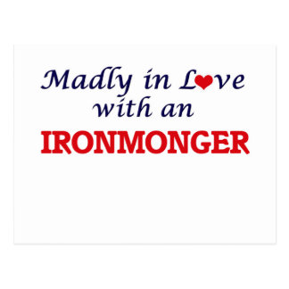 Madly in love with an Ironmonger Postcard