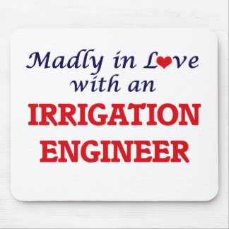 Madly in love with an Irrigation Engineer Mouse Pad