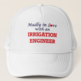 Madly in love with an Irrigation Engineer Trucker Hat
