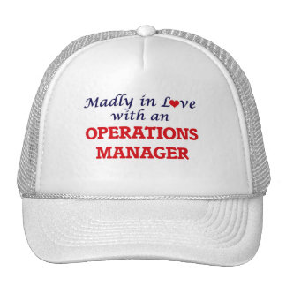 Madly in love with an Operations Manager Trucker Hat